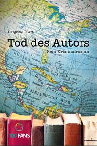 Tod des Autors - Brigitte Hutt